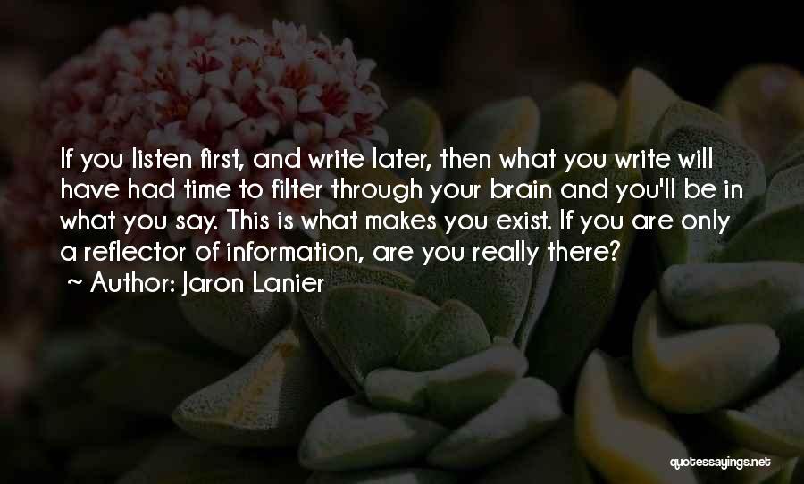 Jaron Lanier Quotes 540063