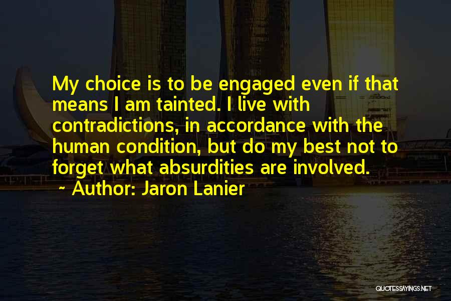 Jaron Lanier Quotes 606290