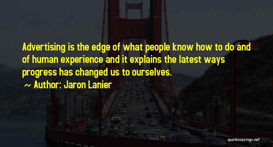 Jaron Lanier Quotes 678960