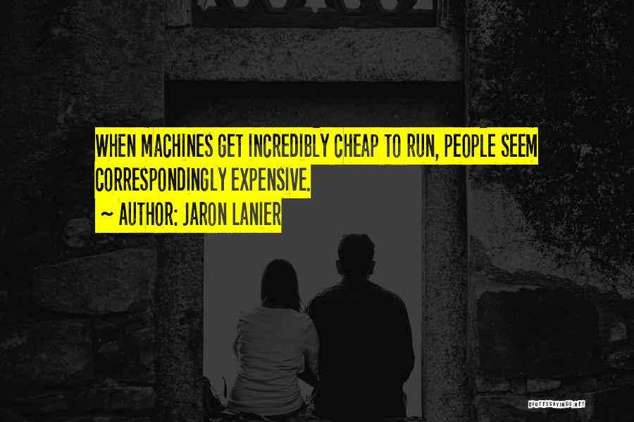 Jaron Lanier Quotes 724782