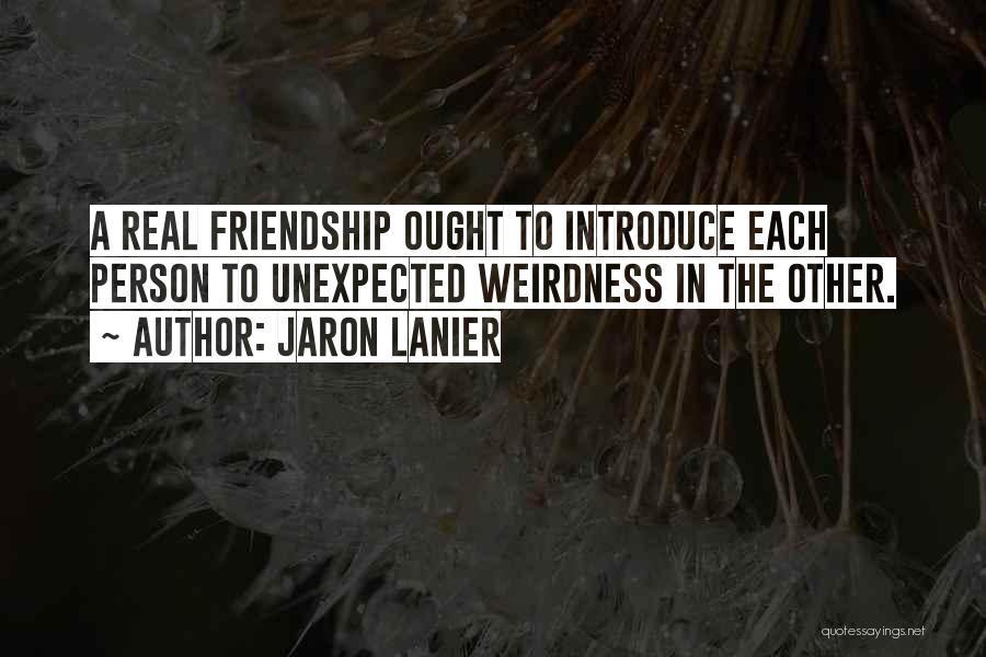 Jaron Lanier Quotes 78241