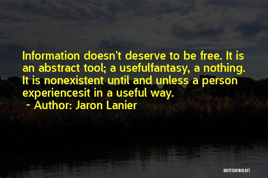 Jaron Lanier Quotes 814530