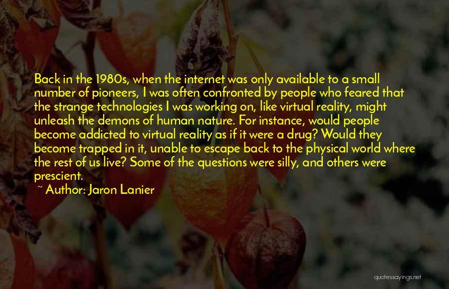 Jaron Lanier Quotes 858156