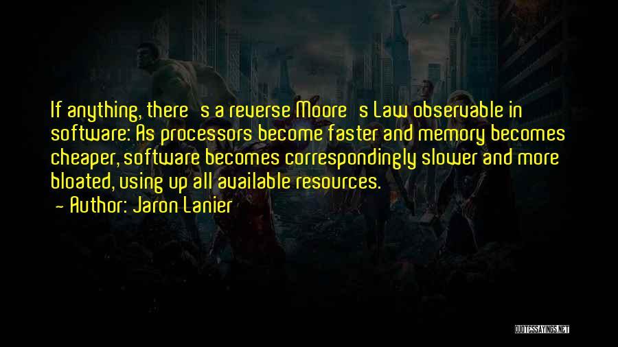 Jaron Lanier Quotes 88580