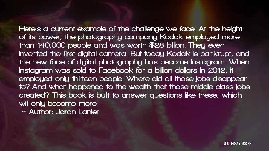 Jaron Lanier Quotes 953071