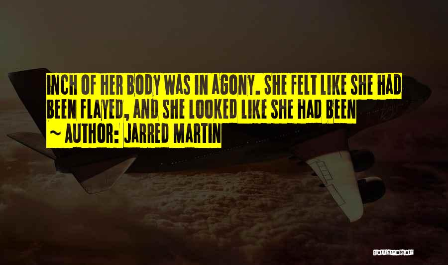 Jarred Martin Quotes 400427