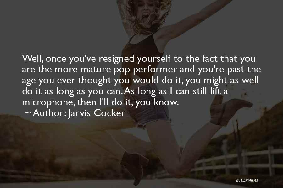 Jarvis Cocker Quotes 123326