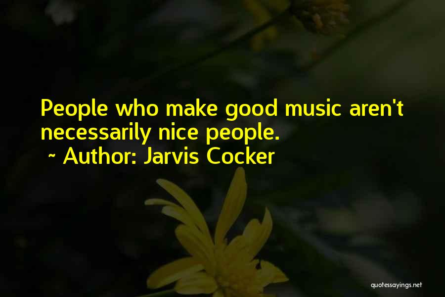 Jarvis Cocker Quotes 1524979