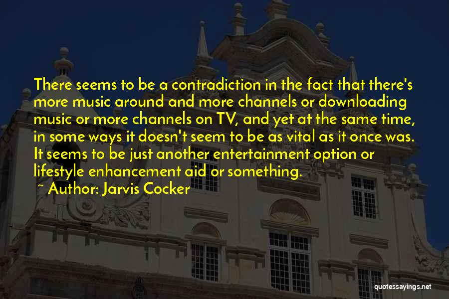 Jarvis Cocker Quotes 1611623