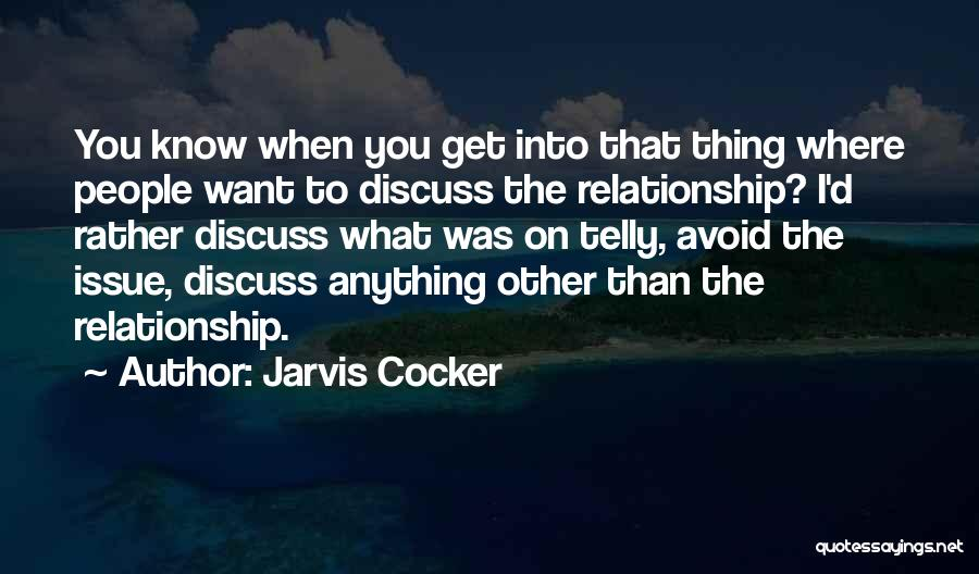 Jarvis Cocker Quotes 1972138