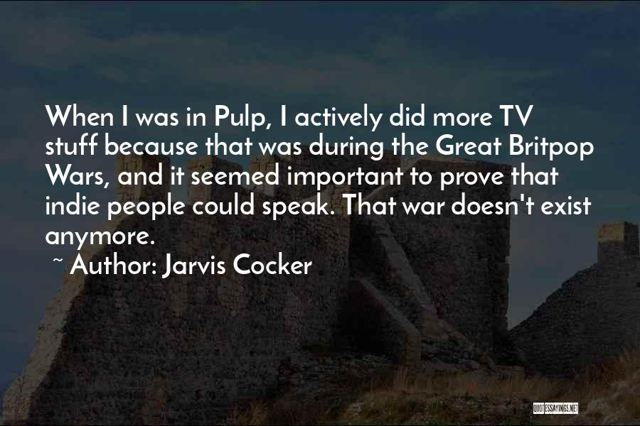 Jarvis Cocker Quotes 2111374