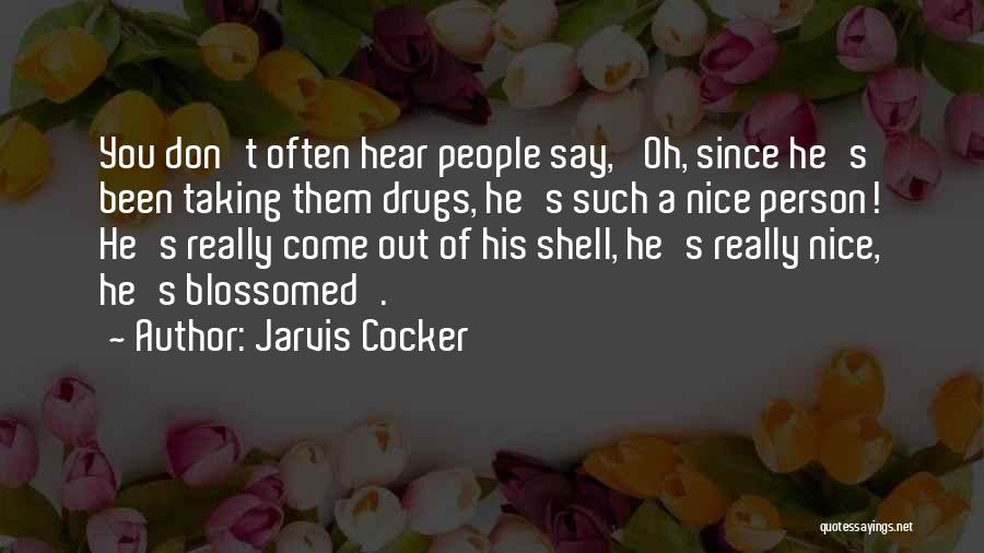 Jarvis Cocker Quotes 2168814