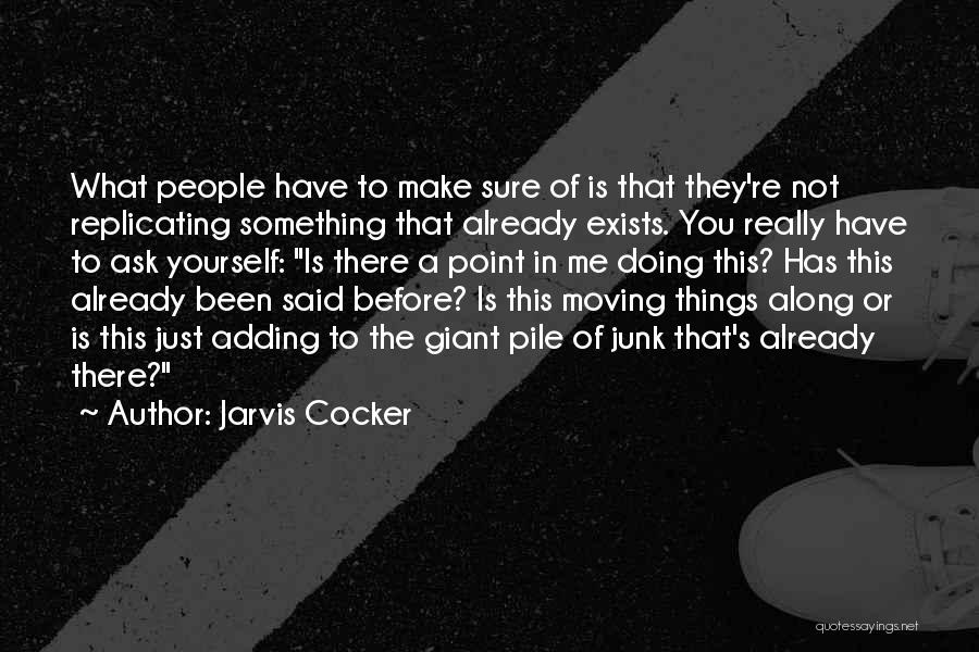 Jarvis Cocker Quotes 2217094