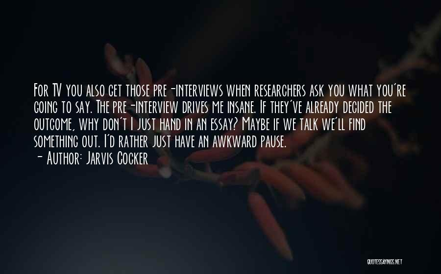 Jarvis Cocker Quotes 234134
