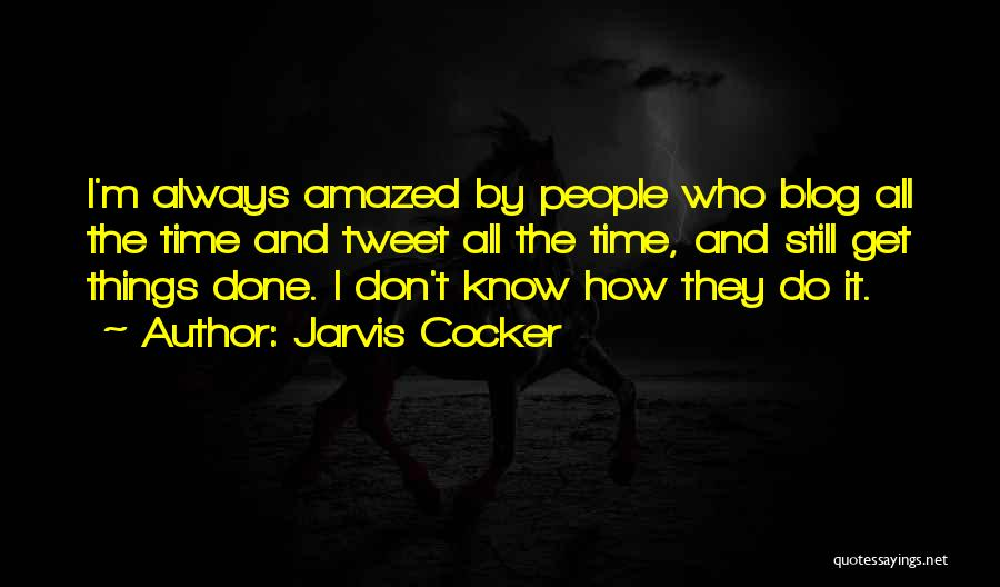 Jarvis Cocker Quotes 419531
