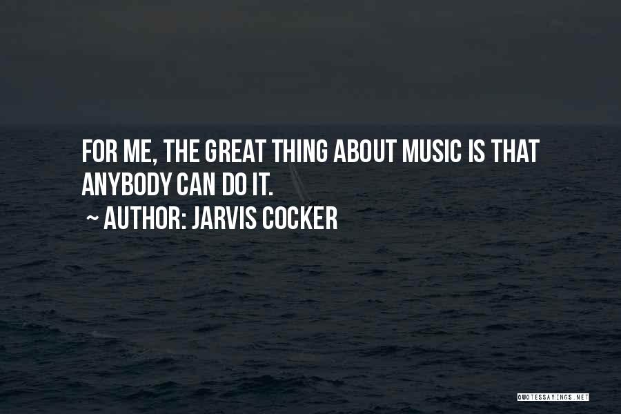 Jarvis Cocker Quotes 537202