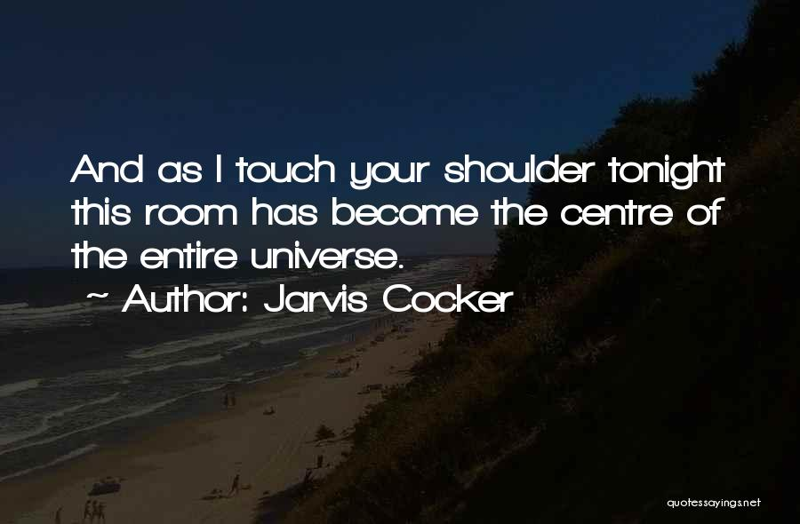 Jarvis Cocker Quotes 772982