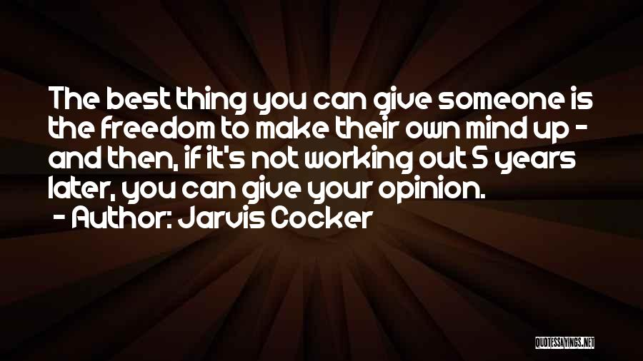 Jarvis Cocker Quotes 835520