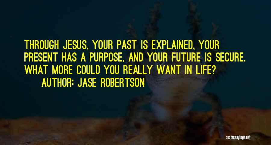 Jase Robertson Quotes 109245