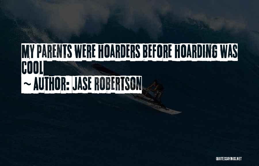 Jase Robertson Quotes 1171608