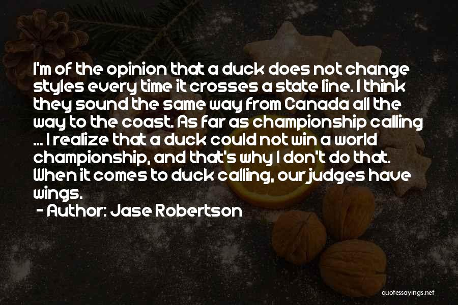 Jase Robertson Quotes 1376582