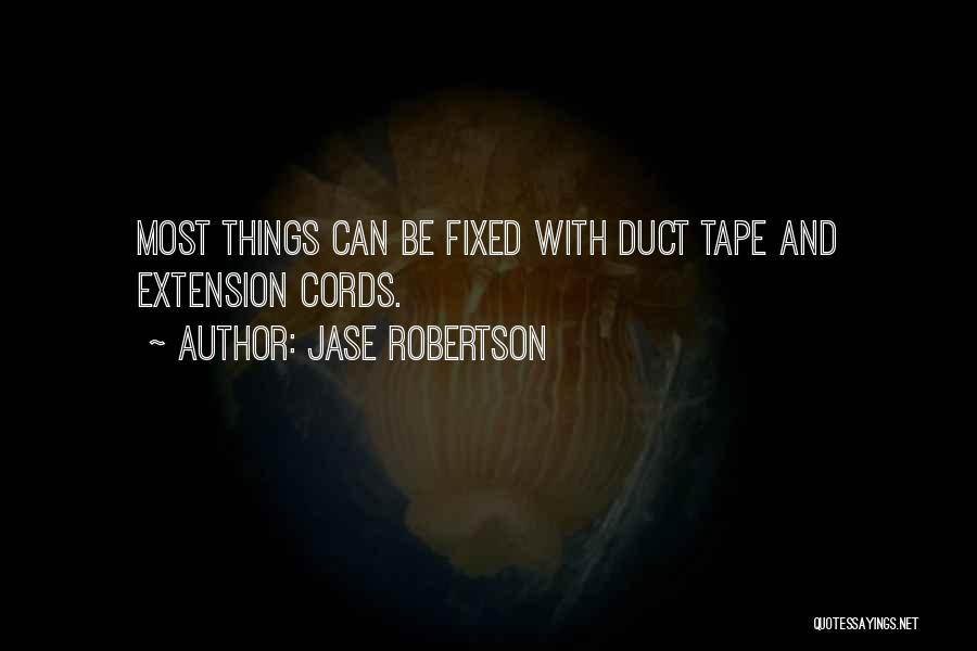 Jase Robertson Quotes 1415678