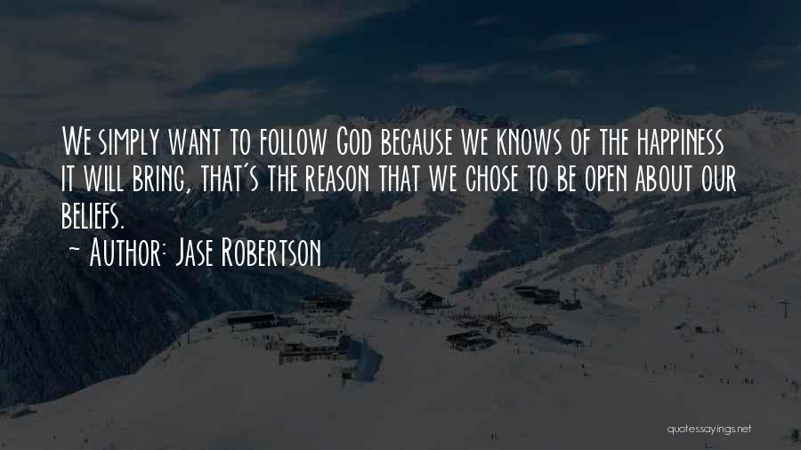 Jase Robertson Quotes 2046312
