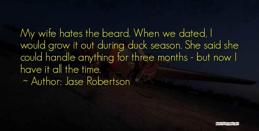 Jase Robertson Quotes 301343