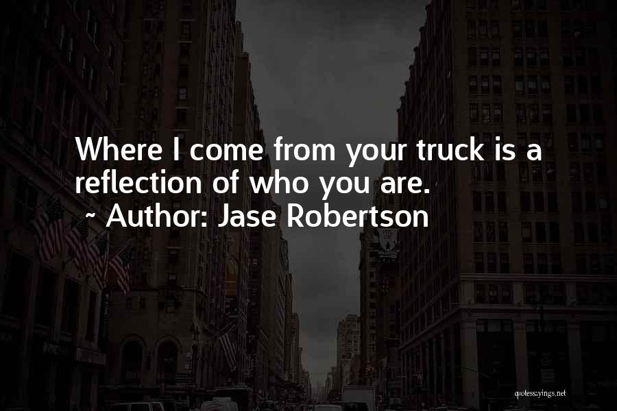 Jase Robertson Quotes 600474