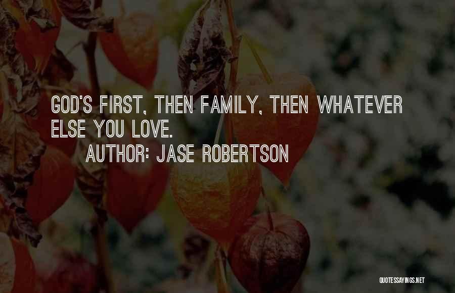 Jase Robertson Quotes 740900