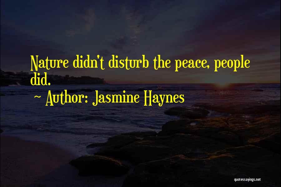 Jasmine Haynes Quotes 1114048