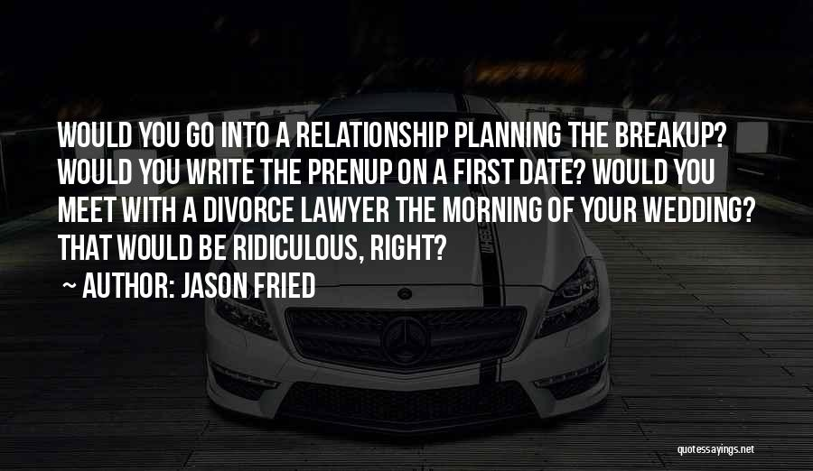 Jason Fried Quotes 1052388