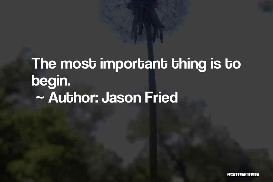 Jason Fried Quotes 1143428