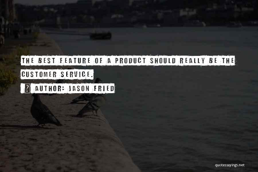 Jason Fried Quotes 1283790