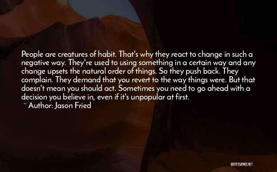 Jason Fried Quotes 1374336