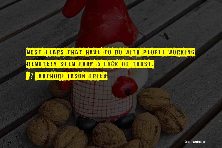 Jason Fried Quotes 1469489