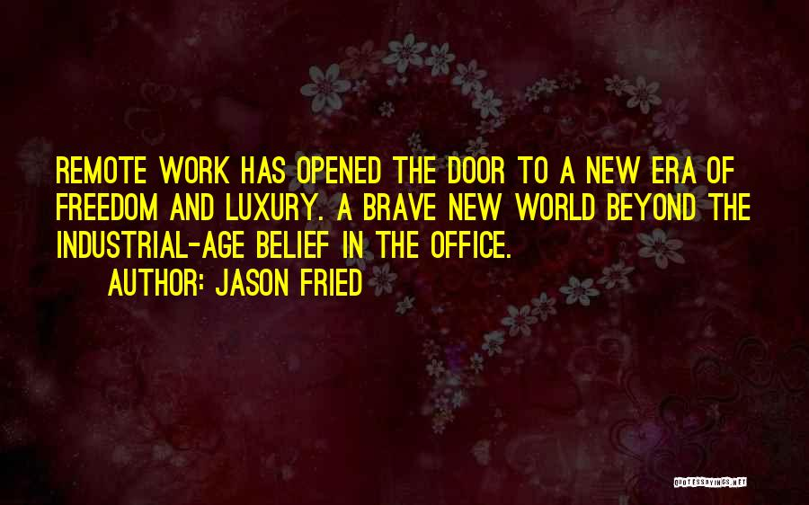 Jason Fried Quotes 1715901