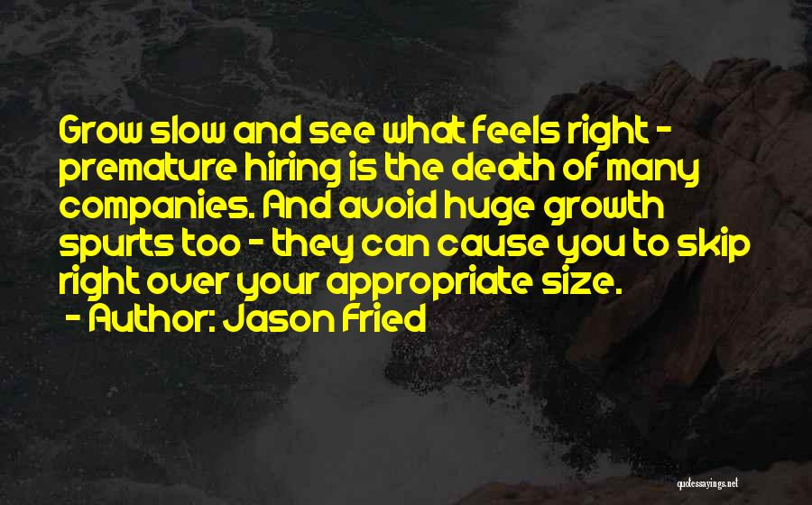 Jason Fried Quotes 1849071