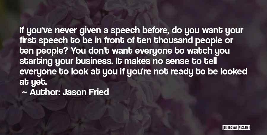 Jason Fried Quotes 1850286