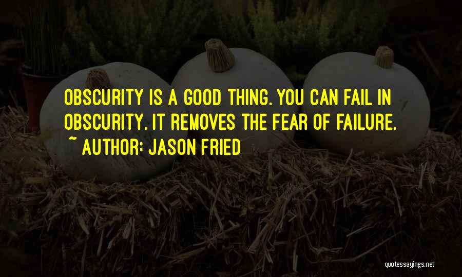 Jason Fried Quotes 1861591