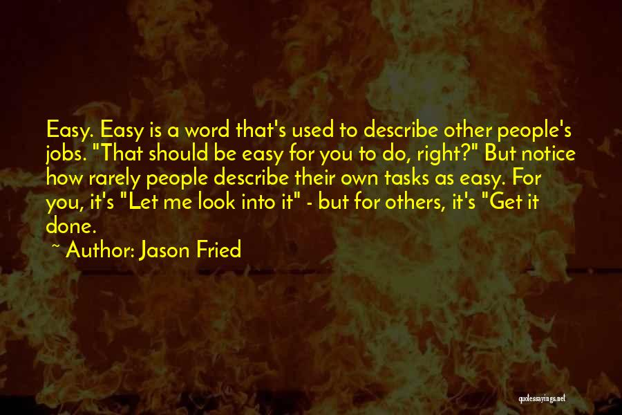 Jason Fried Quotes 1967895