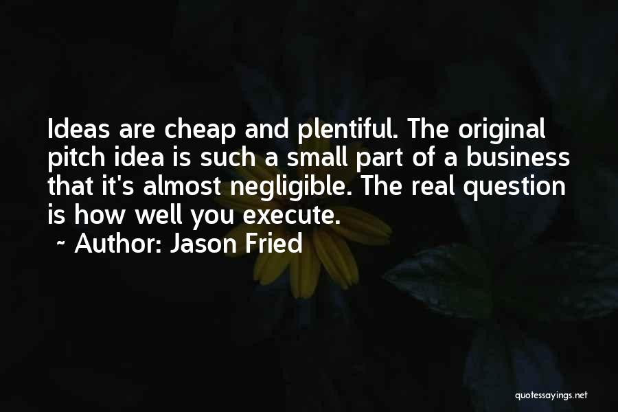 Jason Fried Quotes 218348
