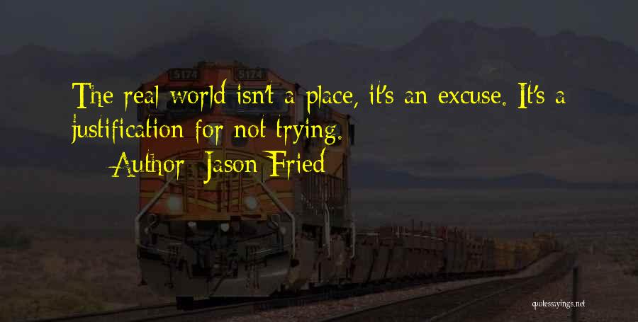 Jason Fried Quotes 253805