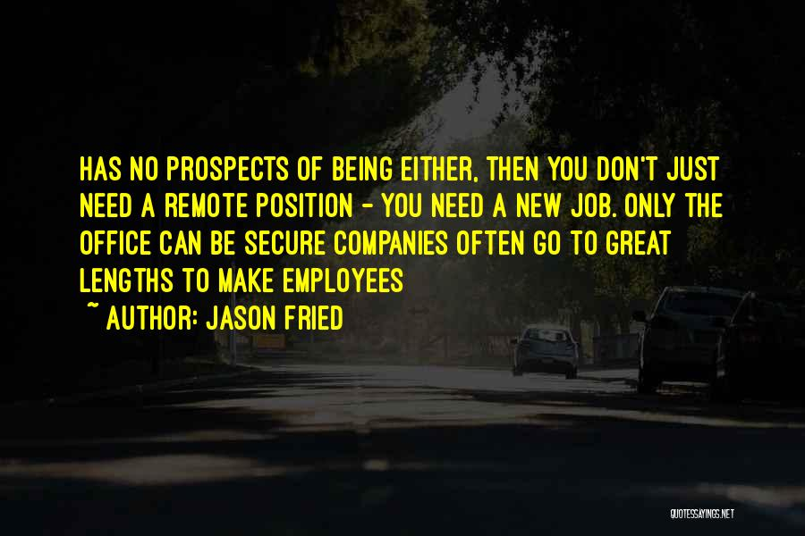 Jason Fried Quotes 311289