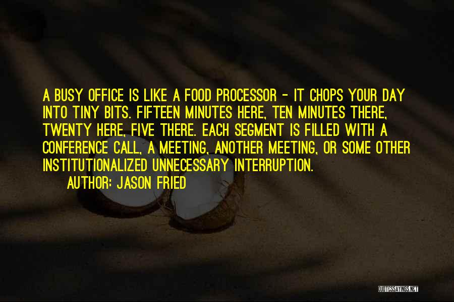 Jason Fried Quotes 373317