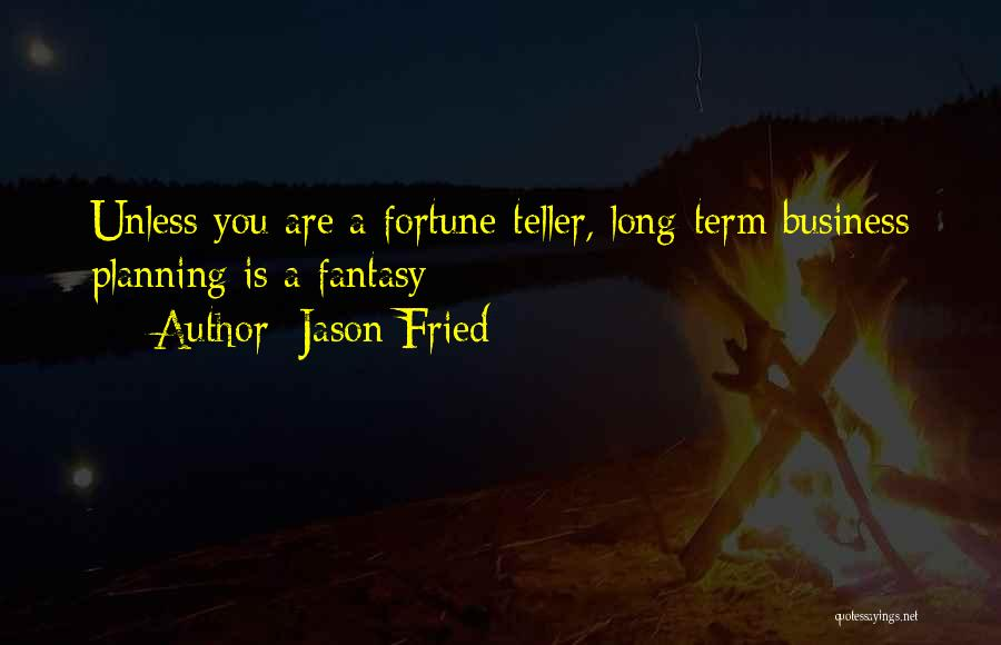 Jason Fried Quotes 541131