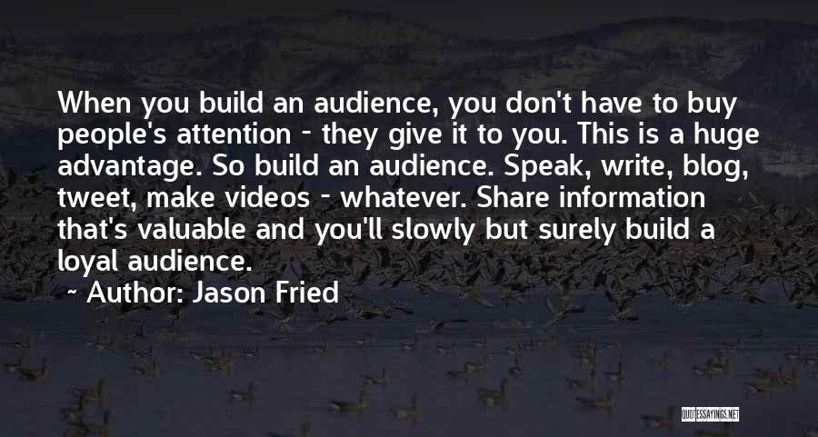 Jason Fried Quotes 601396