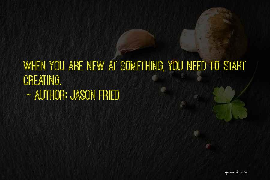 Jason Fried Quotes 614617
