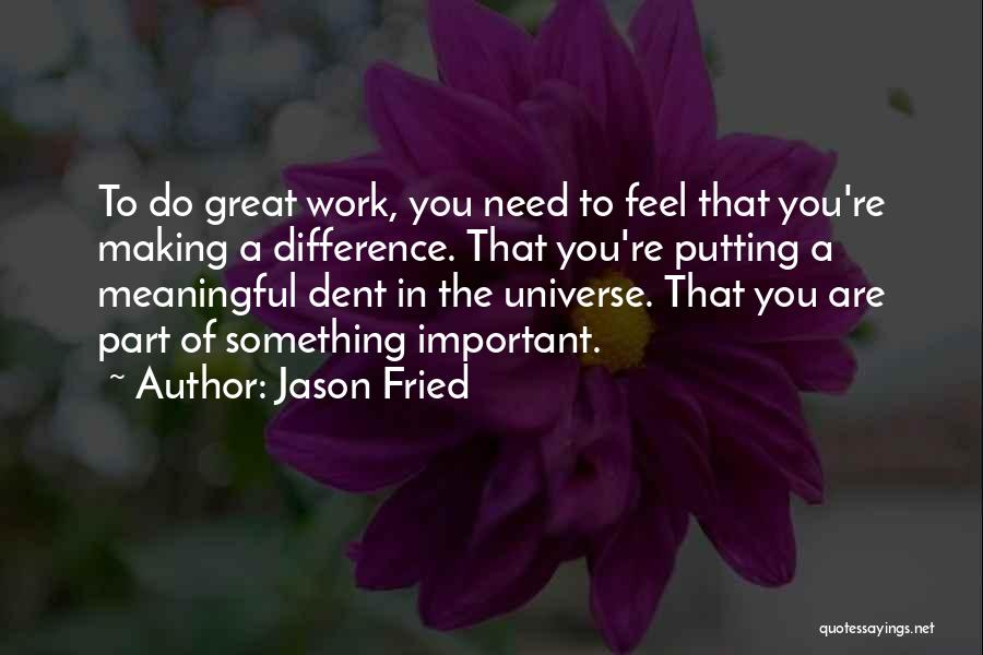 Jason Fried Quotes 673106
