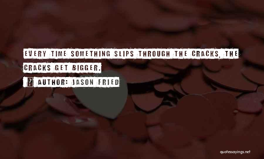 Jason Fried Quotes 825372